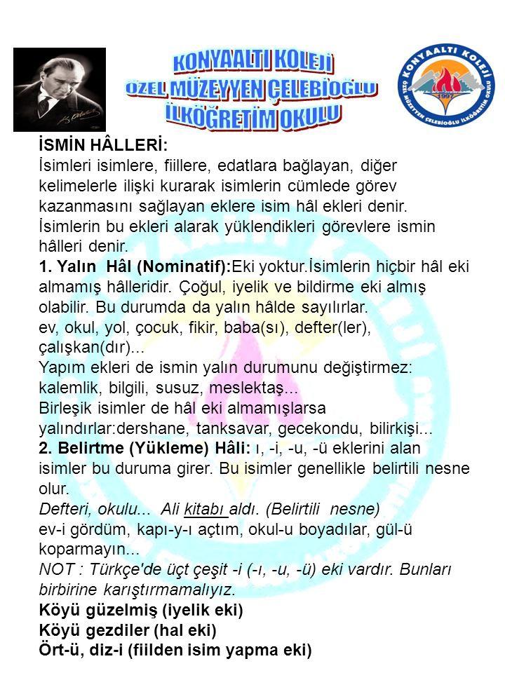 İSMİN HÂLLERİ: