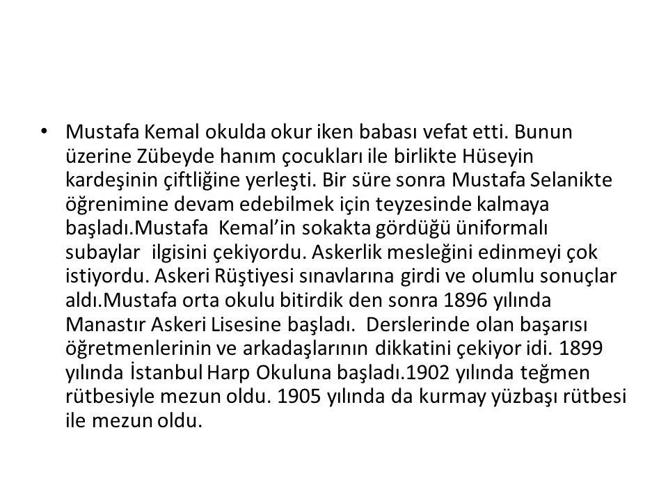 Mustafa Kemal okulda okur iken babası vefat etti