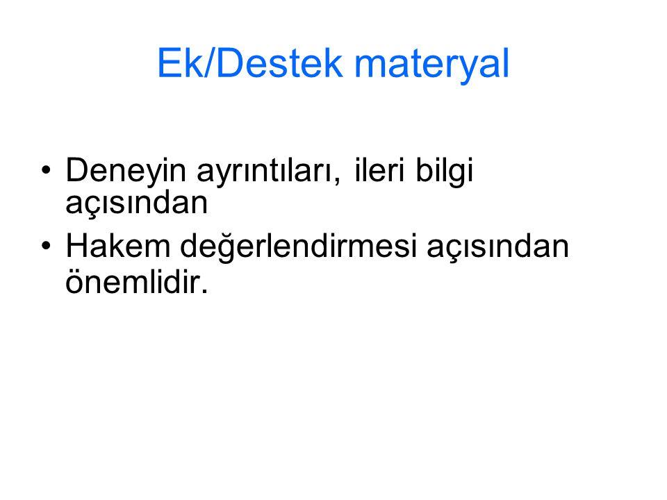 Ek/Destek materyal Deneyin ayrıntıları, ileri bilgi açısından