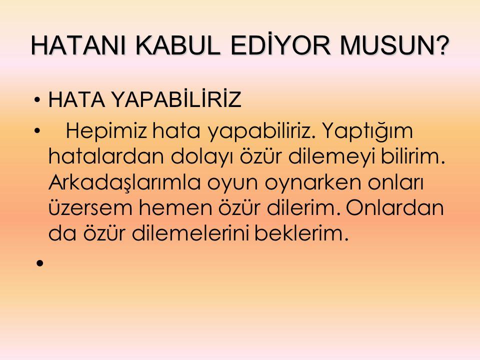 HATANI KABUL EDİYOR MUSUN