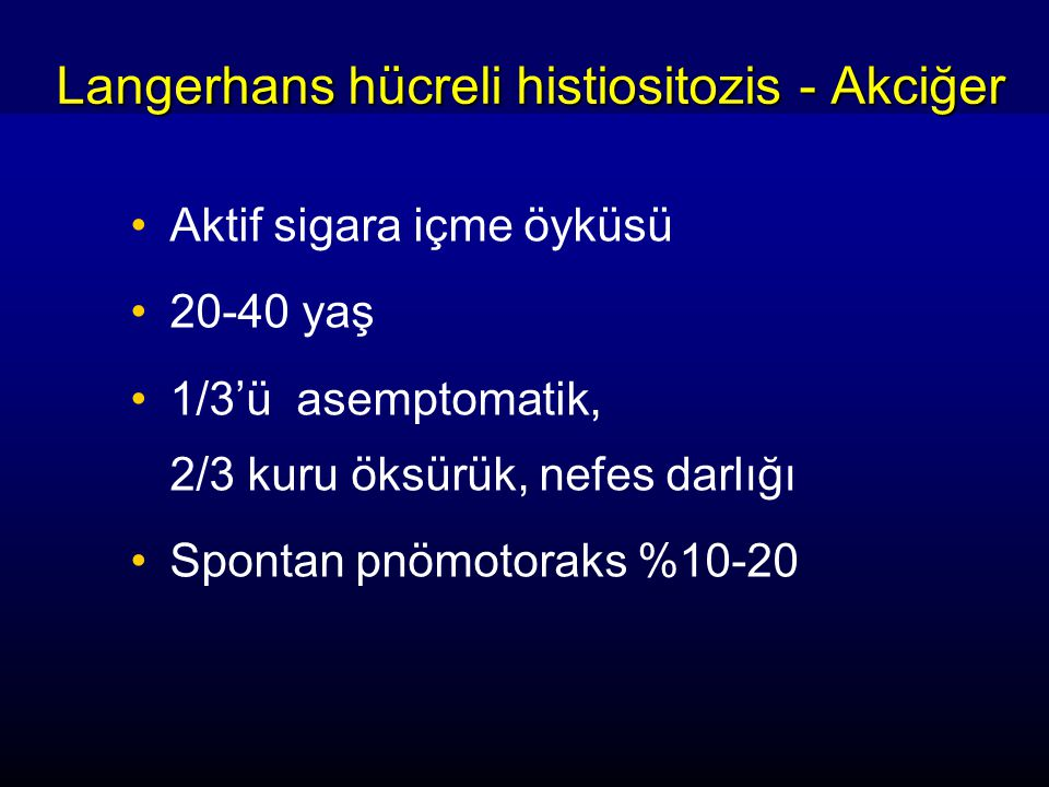 Langerhans hücreli histiositozis - Akciğer