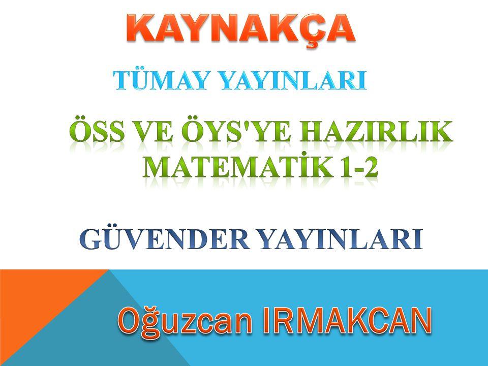 ÖSS ve ÖYS YE HAZIRLIK MATEMATİK 1-2