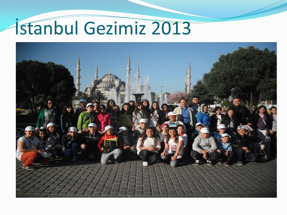 İstanbul Gezimiz 2013