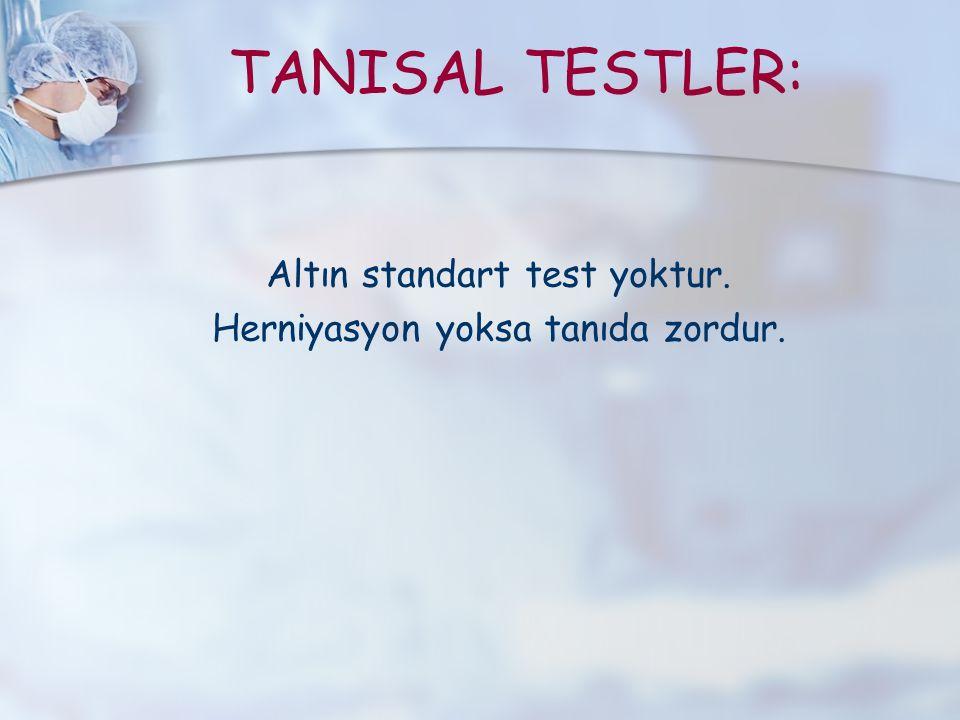 TANISAL TESTLER: Altın standart test yoktur.