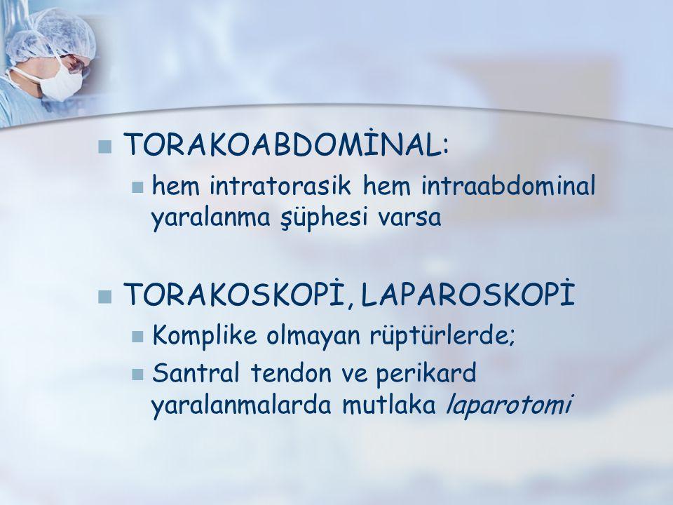 TORAKOSKOPİ, LAPAROSKOPİ