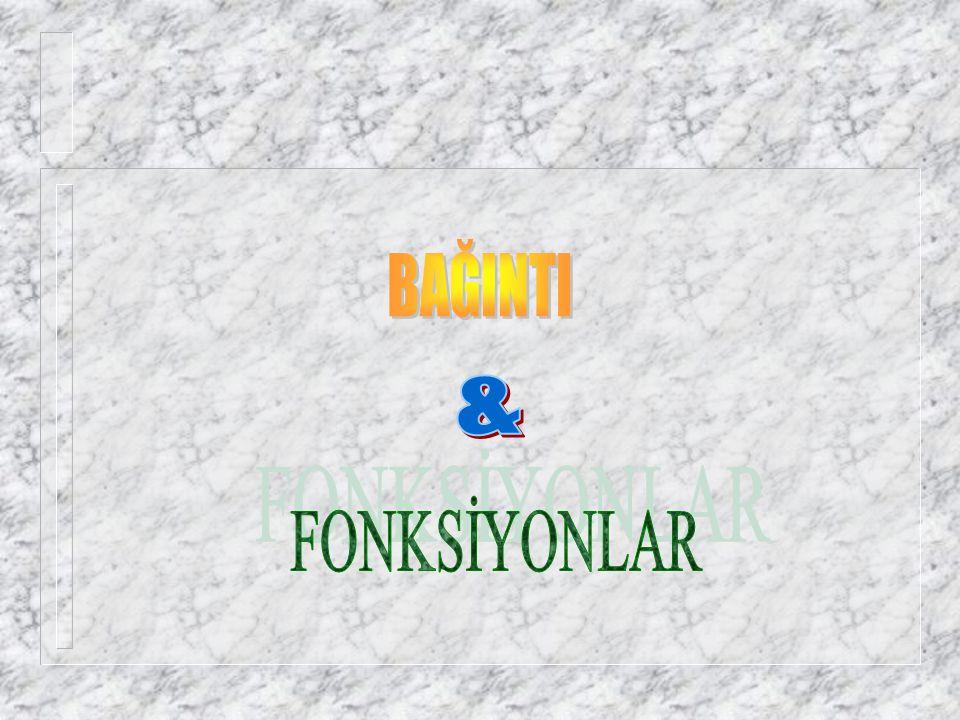 BAĞINTI & FONKSİYONLAR