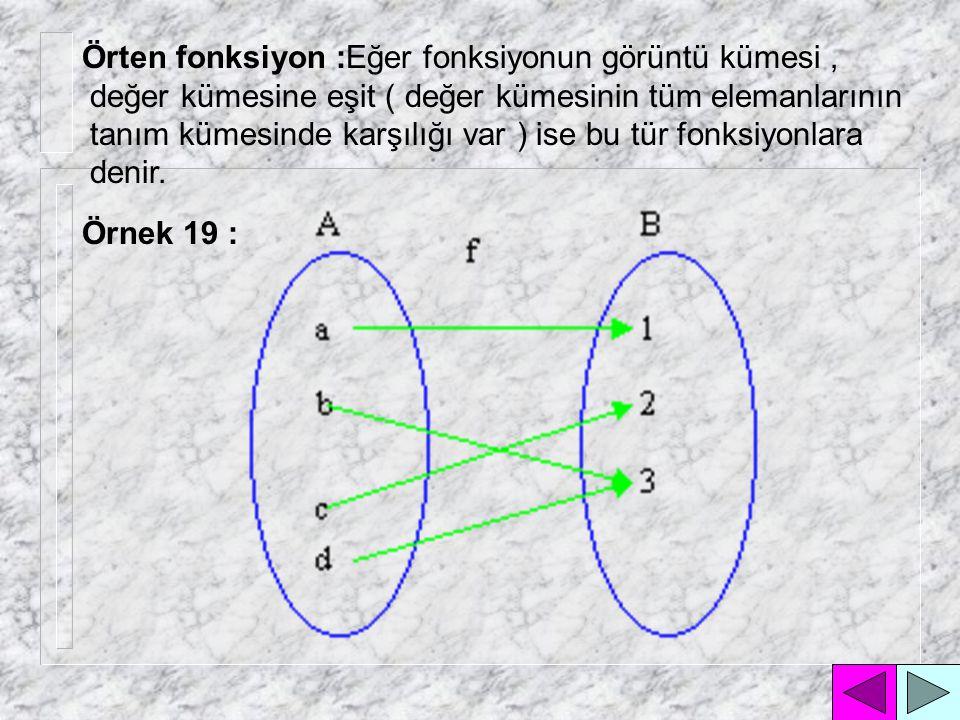 Örten fonksiyon :