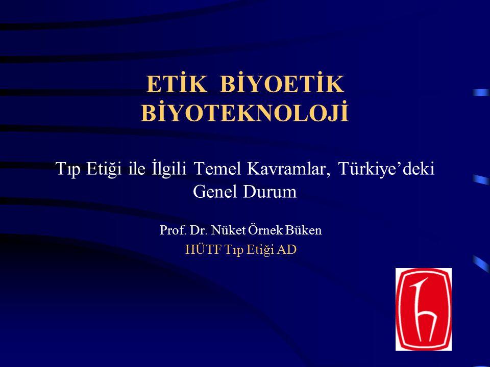 Prof. Dr. Nüket Örnek Büken HÜTF Tıp Etiği AD