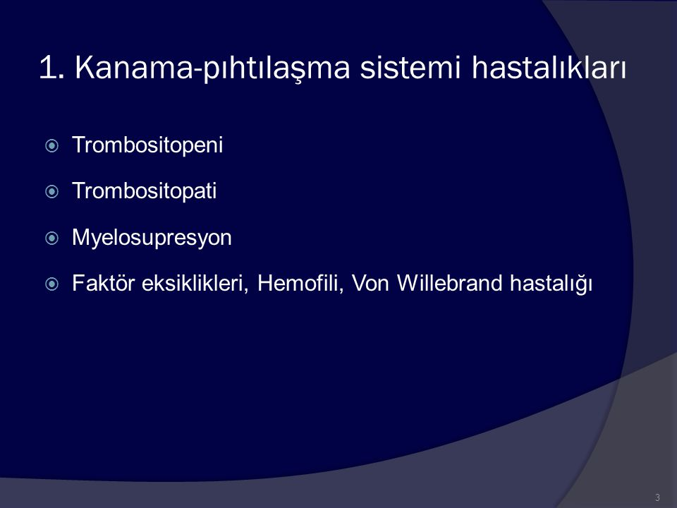 1. Kanama-pıhtılaşma sistemi hastalıkları