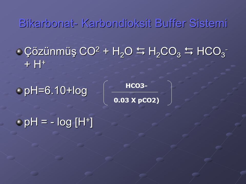 Bikarbonat- Karbondioksit Buffer Sistemi