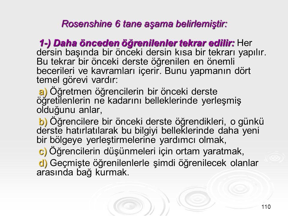 Rosenshine 6 tane aşama belirlemiştir: