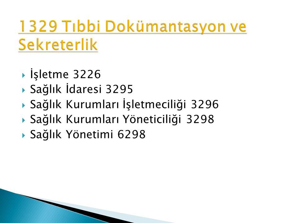 1329 Tıbbi Dokümantasyon ve Sekreterlik