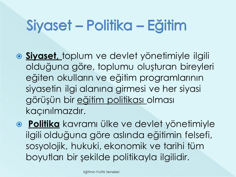 Siyaset – Politika – Eğitim