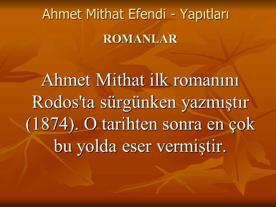 Ahmet Mithat Efendi - Yapıtları