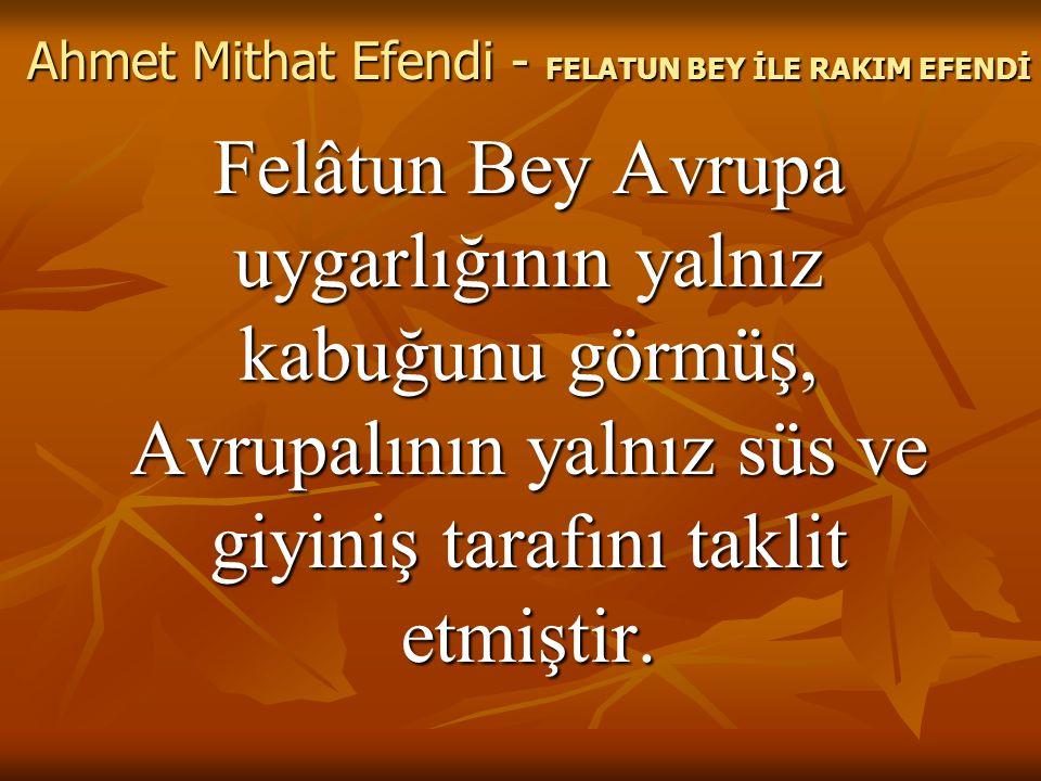 Ahmet Mithat Efendi - FELATUN BEY İLE RAKIM EFENDİ