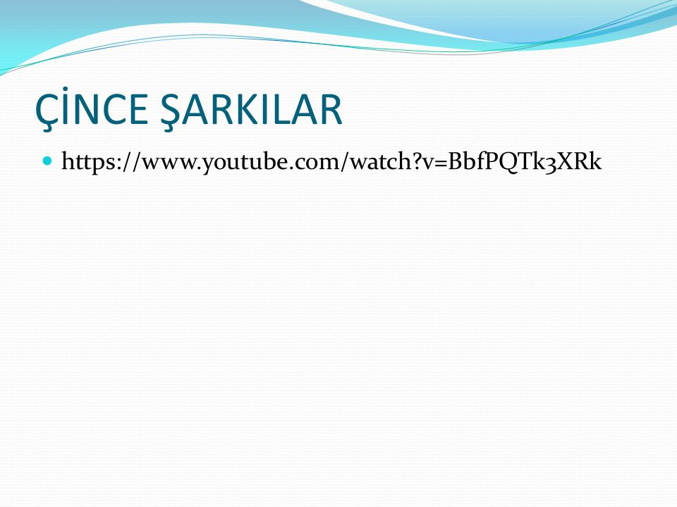 ÇİNCE ŞARKILAR https://www.youtube.com/watch v=BbfPQTk3XRk