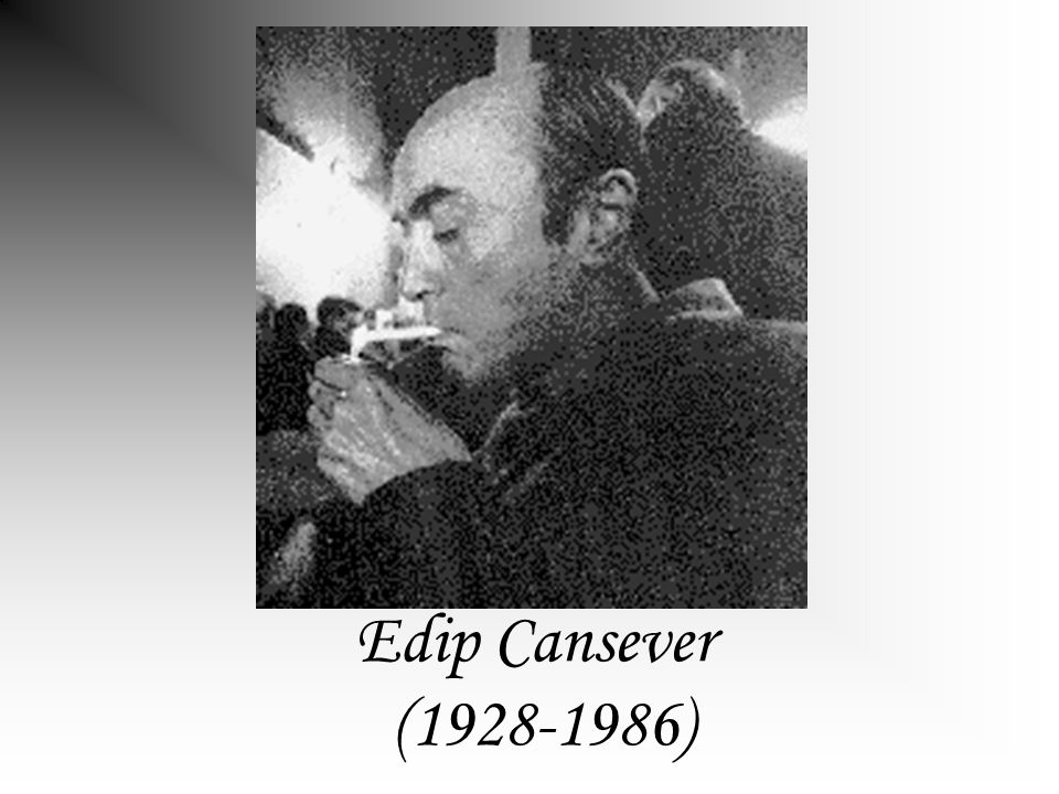 Edip Cansever (1928-1986)
