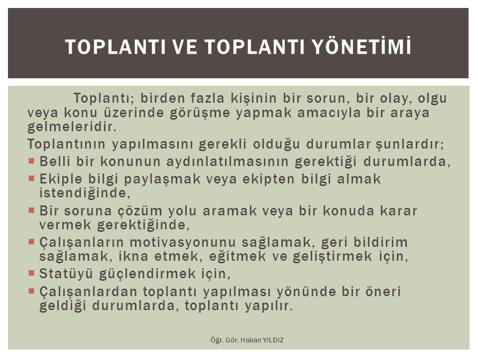 TOPLANTI VE TOPLANTI YÖNETİMİ