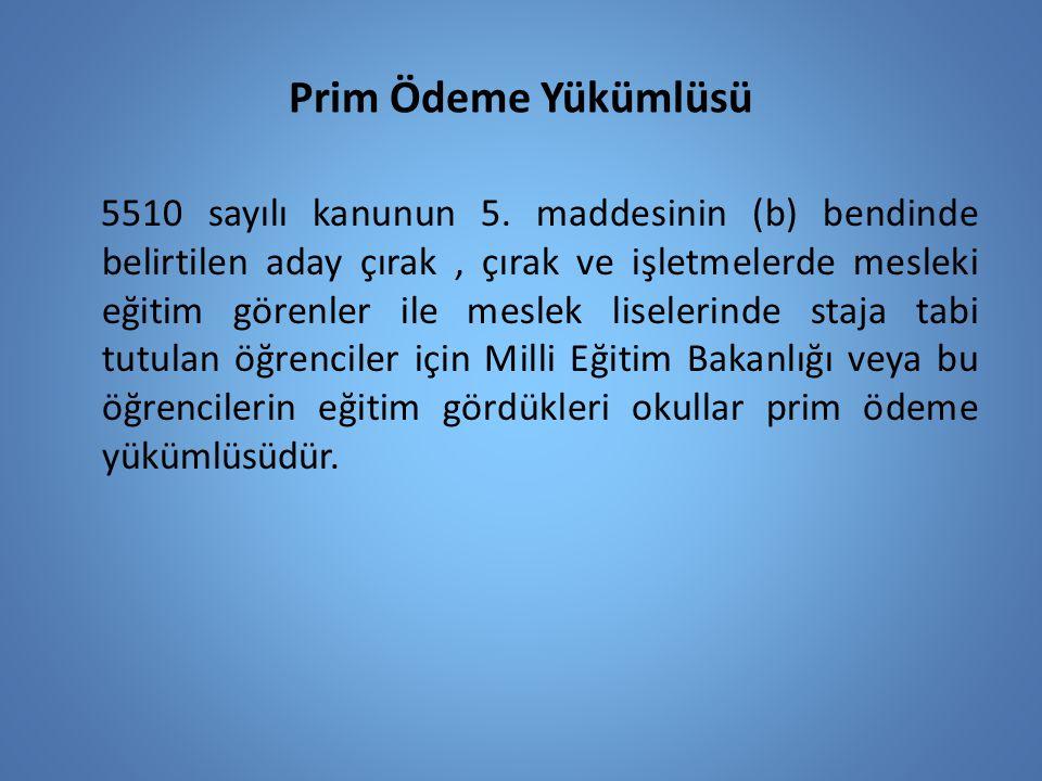 Prim Ödeme Yükümlüsü