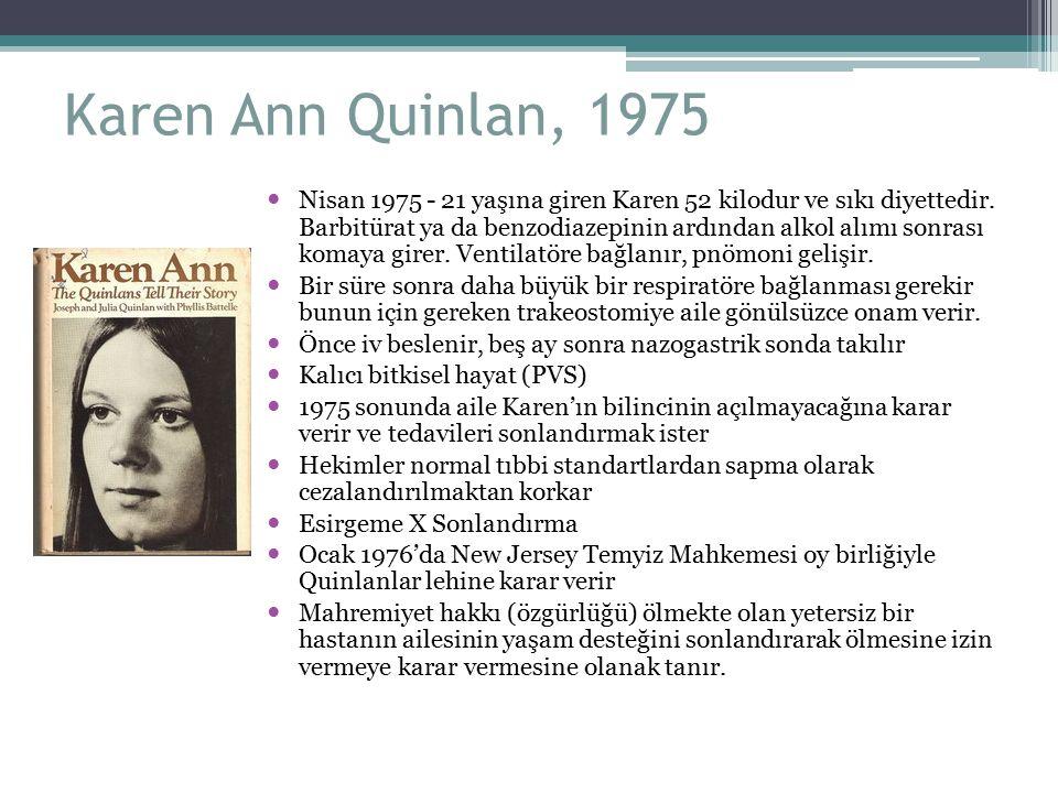 Karen Ann Quinlan, 1975