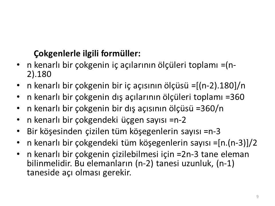 Çokgenlerle ilgili formüller:
