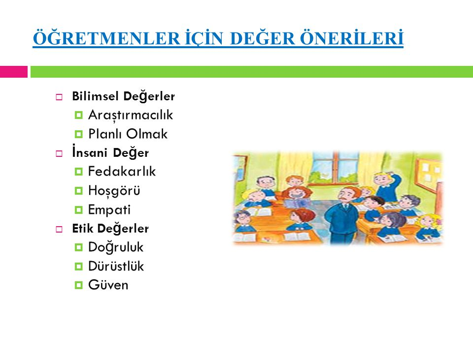 ÖĞRETMENLER İÇİN DEĞER ÖNERİLERİ