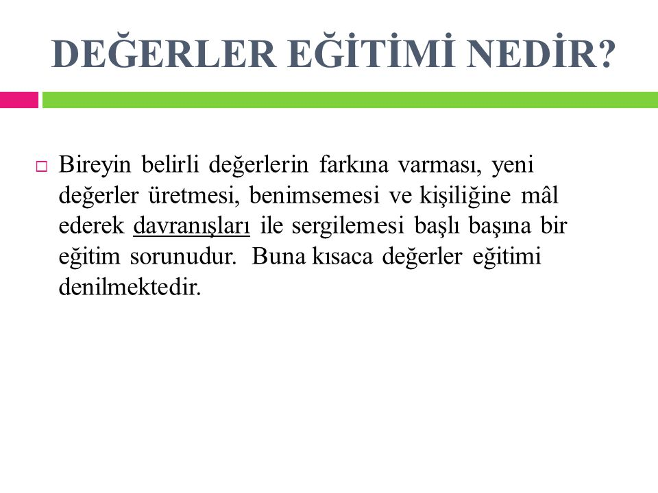 DEĞERLER EĞİTİMİ NEDİR