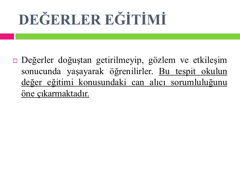 DEĞERLER EĞİTİMİ