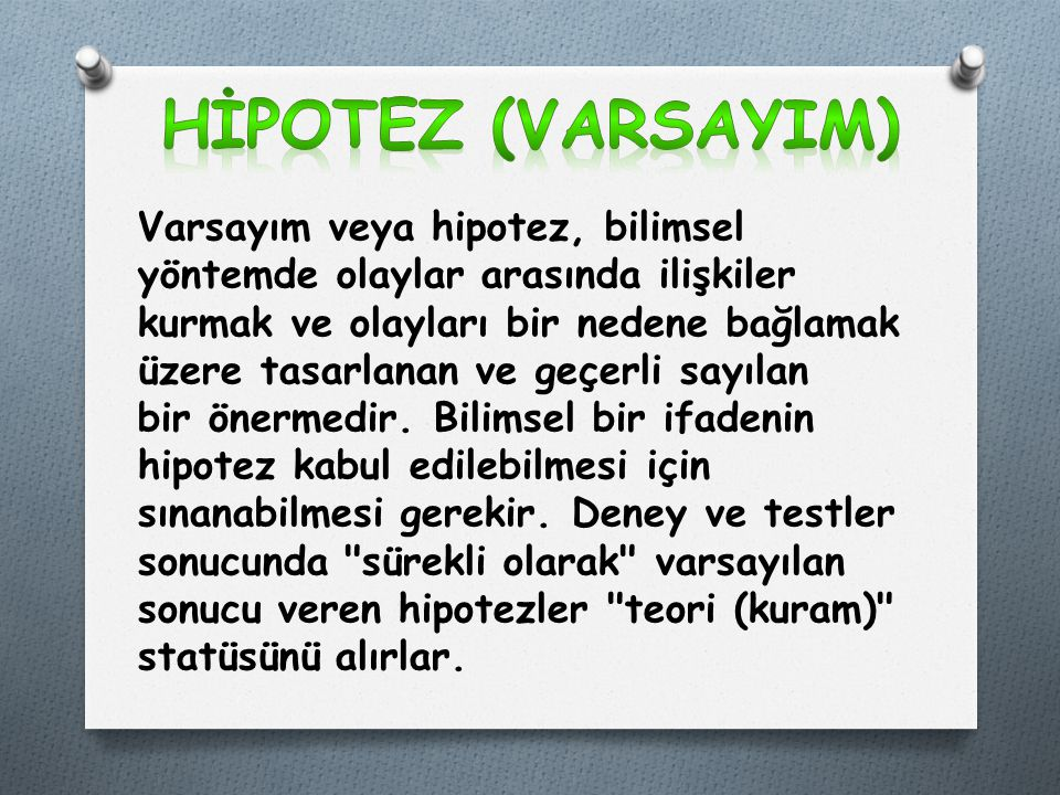 HİPOTEZ (VARSAYIM)
