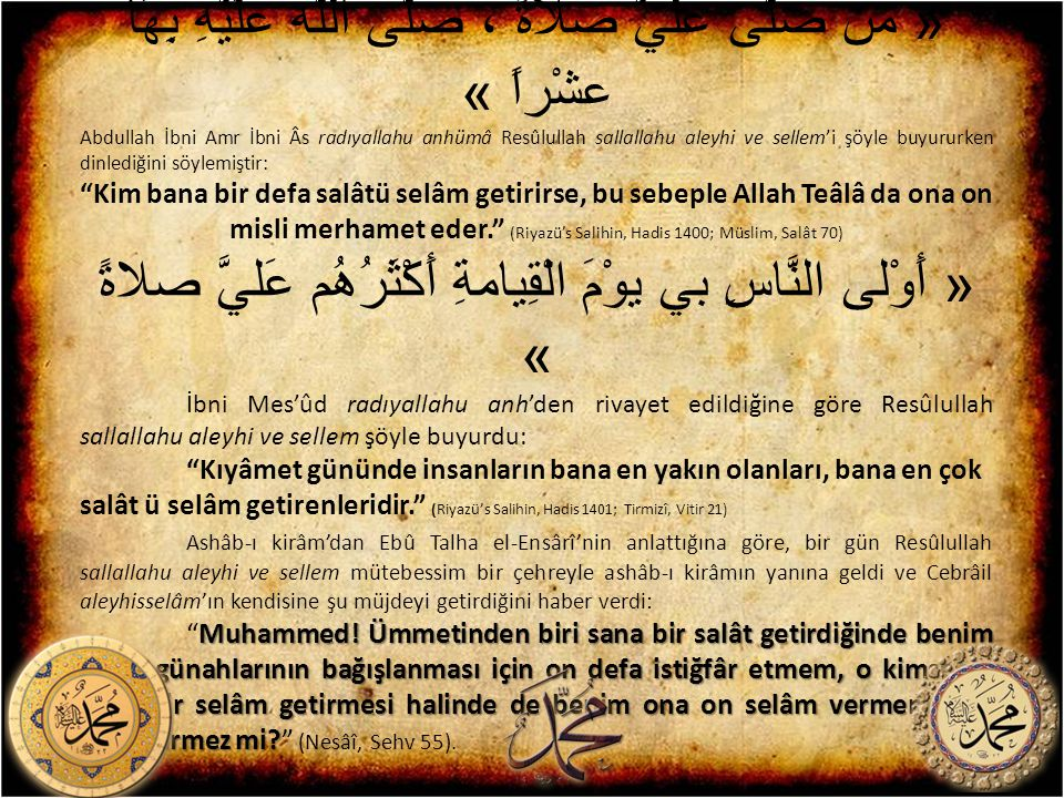 « من صلَّى عليَّ صلاَةً ، صلَّى اللَّه علَيّهِ بِهَا عشْراً »