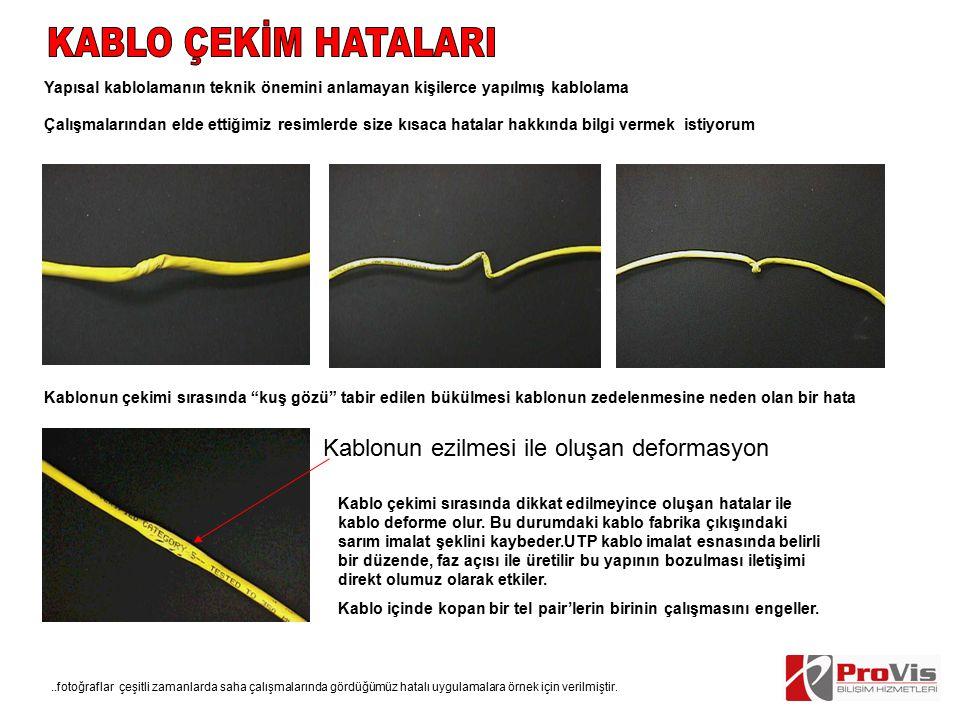 KABLO ÇEKİM HATALARI Kablonun ezilmesi ile oluşan deformasyon