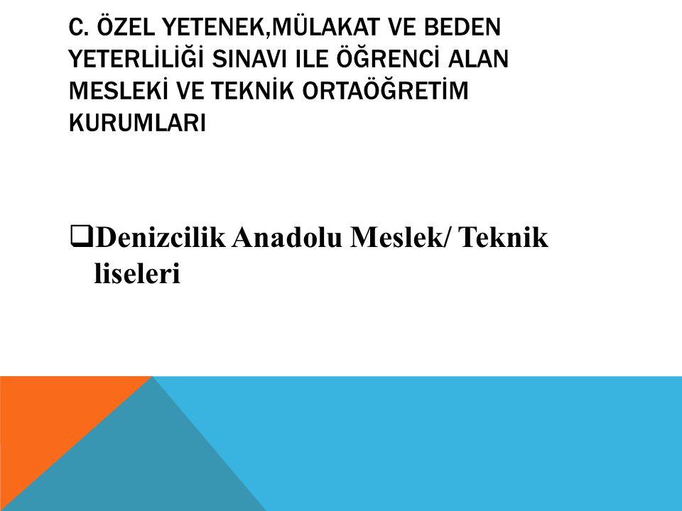Denizcilik Anadolu Meslek/ Teknik liseleri