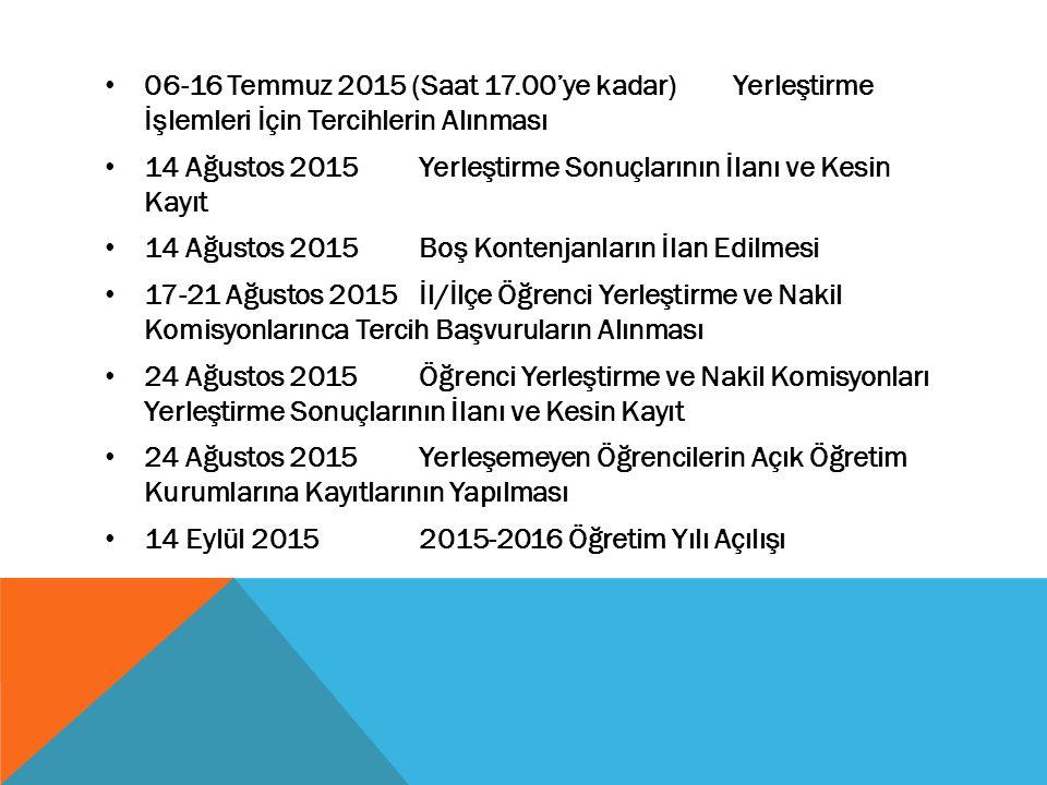 06-16 Temmuz 2015 (Saat 17. 00'ye kadar)
