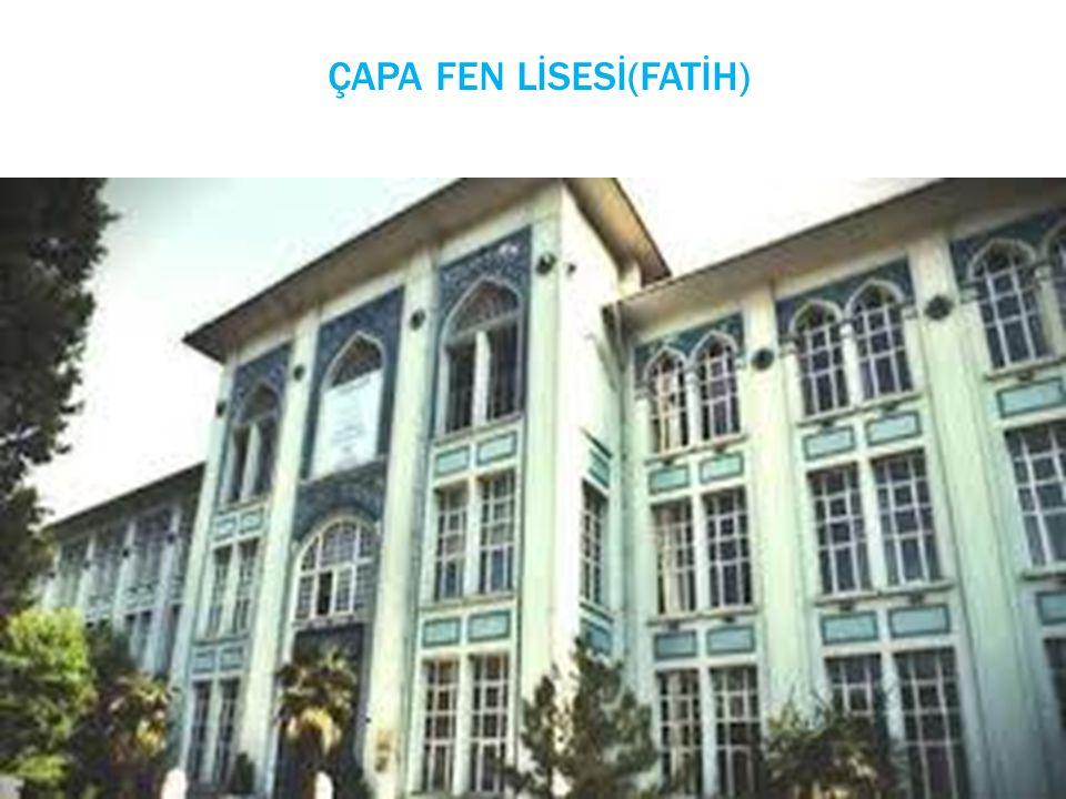 ÇAPA FEN LİSESİ(FATİH)
