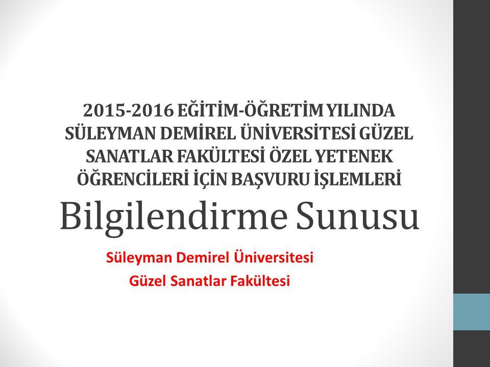 Süleyman Demirel Üniversitesi Güzel Sanatlar Fakültesi