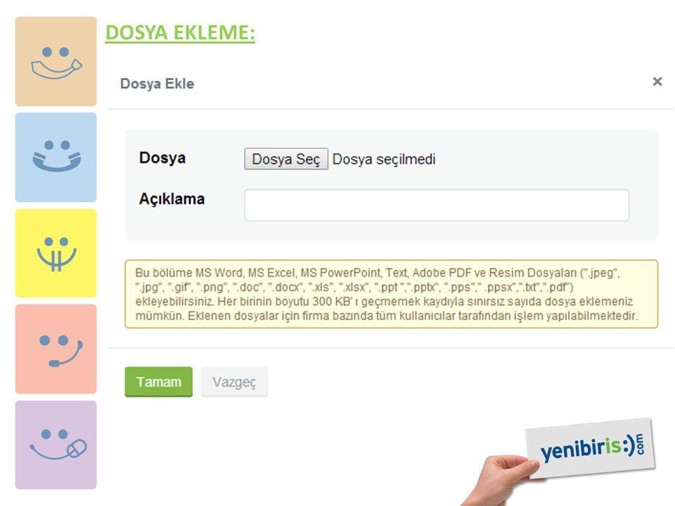 DOSYA EKLEME: