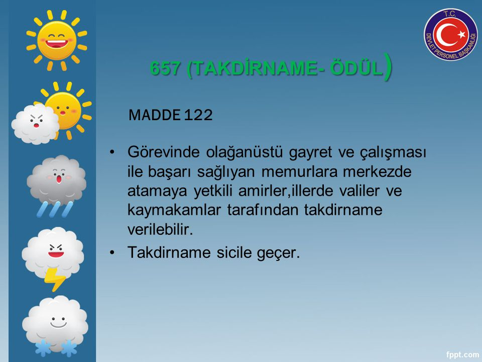 657 (TAKDİRNAME- ÖDÜL) MADDE 122
