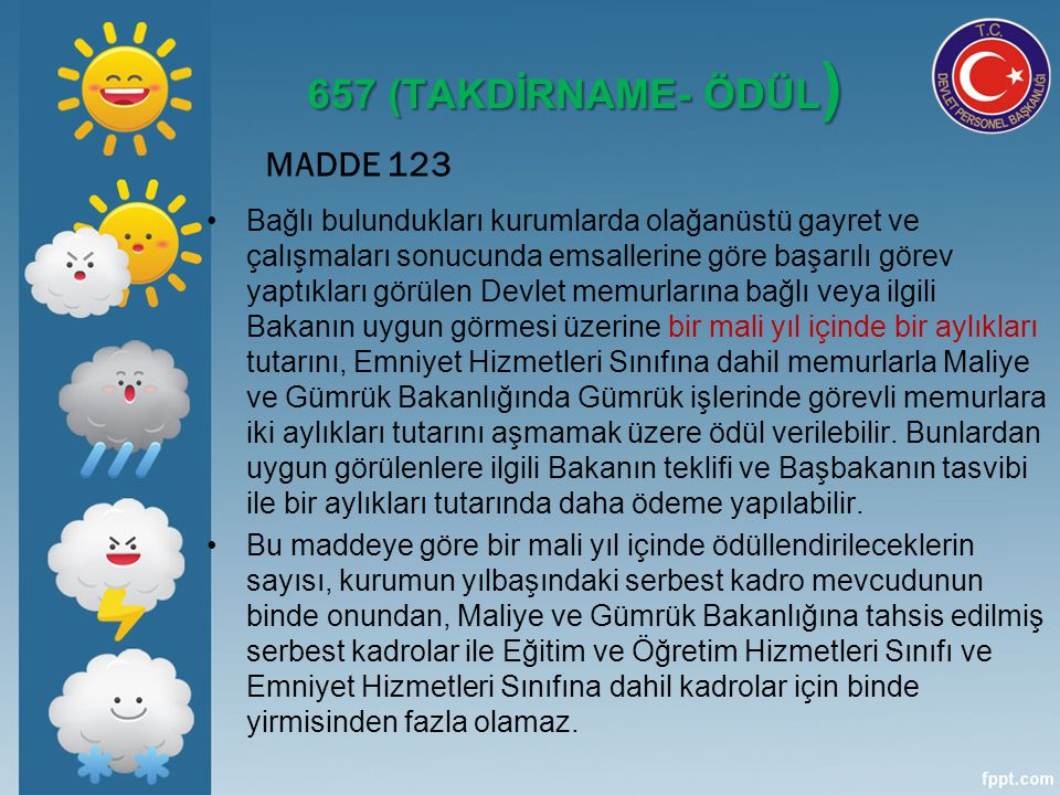657 (TAKDİRNAME- ÖDÜL) MADDE 123