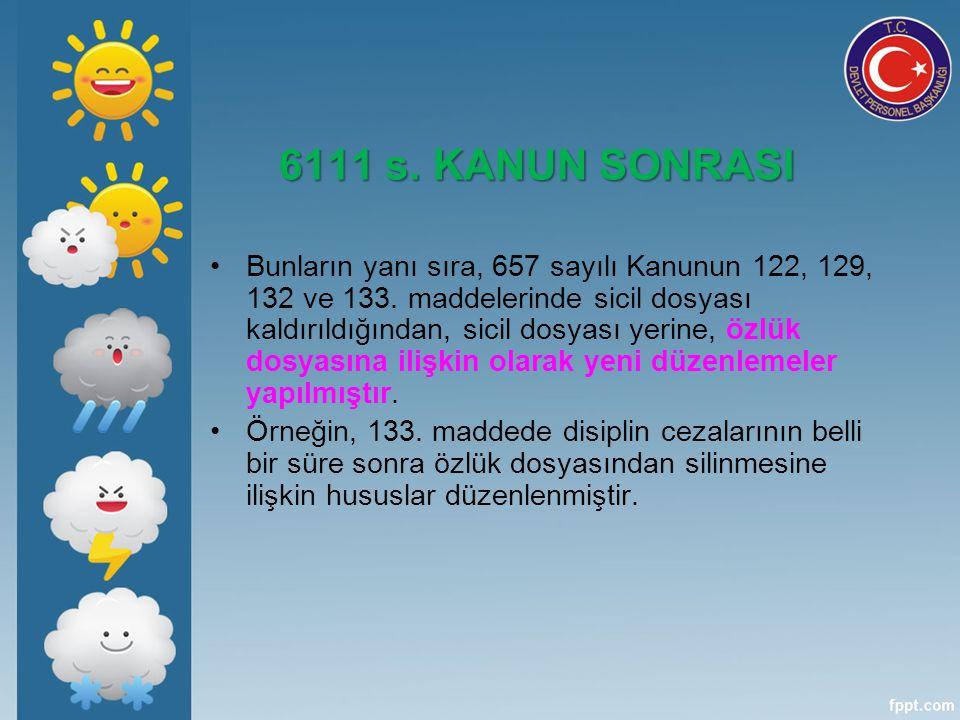 6111 s. KANUN SONRASI