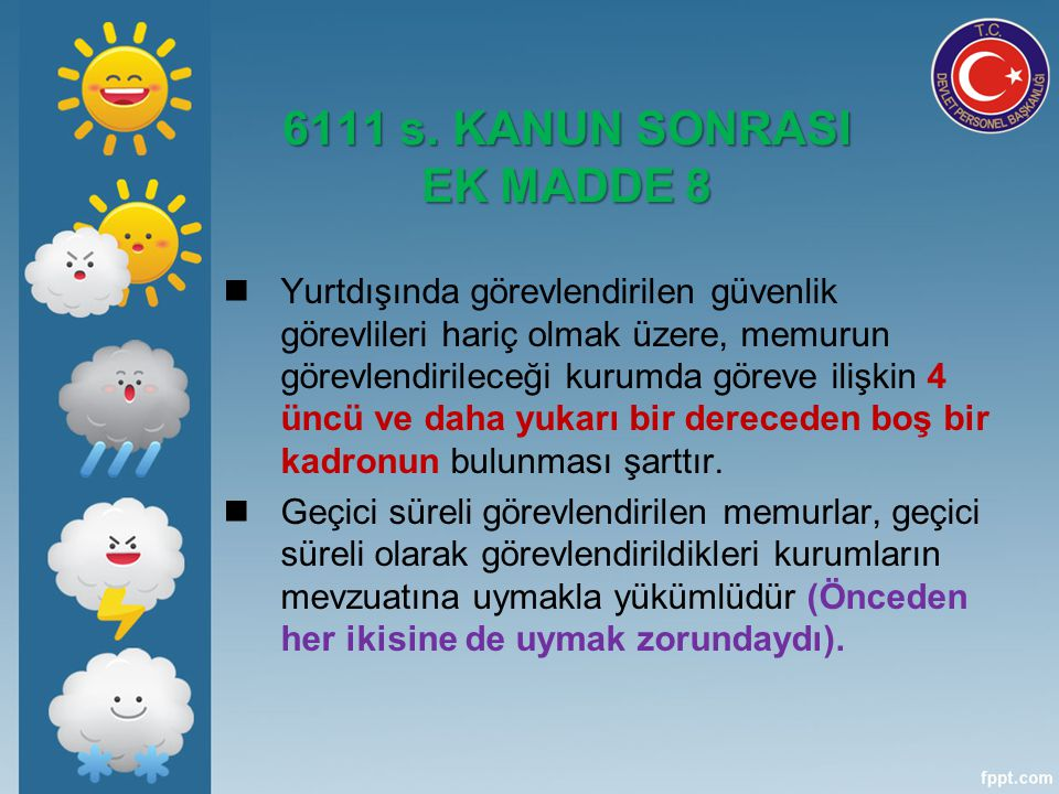 6111 s. KANUN SONRASI EK MADDE 8