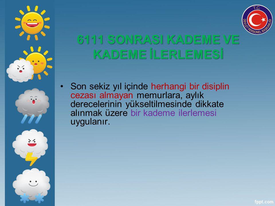 6111 SONRASI KADEME VE KADEME İLERLEMESİ