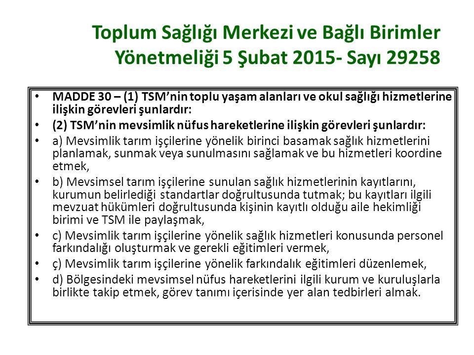 Toplum Sağlığı Merkezi ve Bağlı Birimler Yönetmeliği 5 Şubat 2015- Sayı 29258