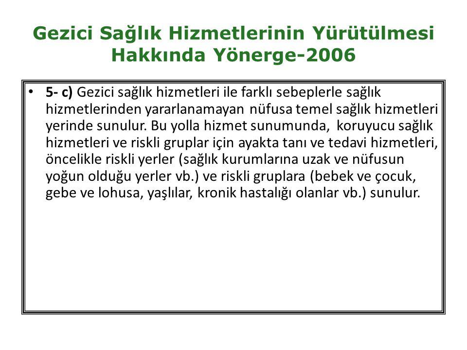 Gezici Sağlık Hizmetlerinin Yürütülmesi Hakkında Yönerge-2006