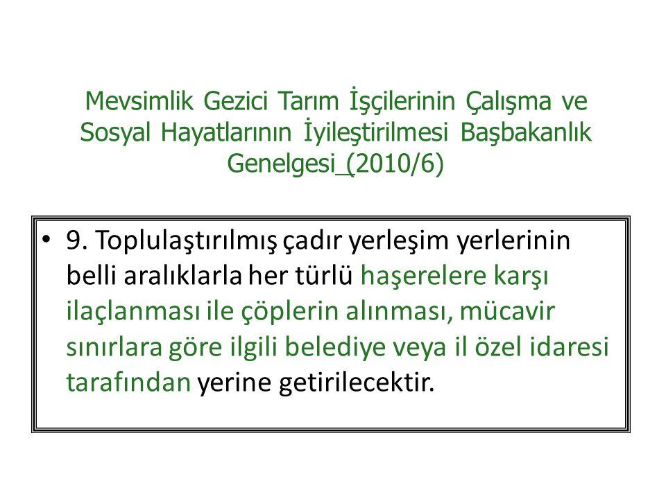 Mevsimlik Gezici Tarım İşçilerinin Çalışma ve Sosyal Hayatlarının İyileştirilmesi Başbakanlık Genelgesi (2010/6)