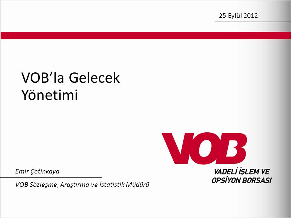 VOB'la Gelecek Yönetimi