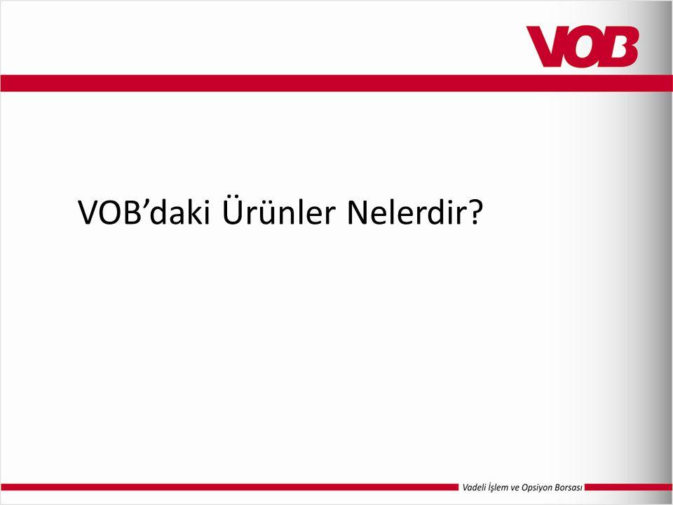 VOB'daki Ürünler Nelerdir