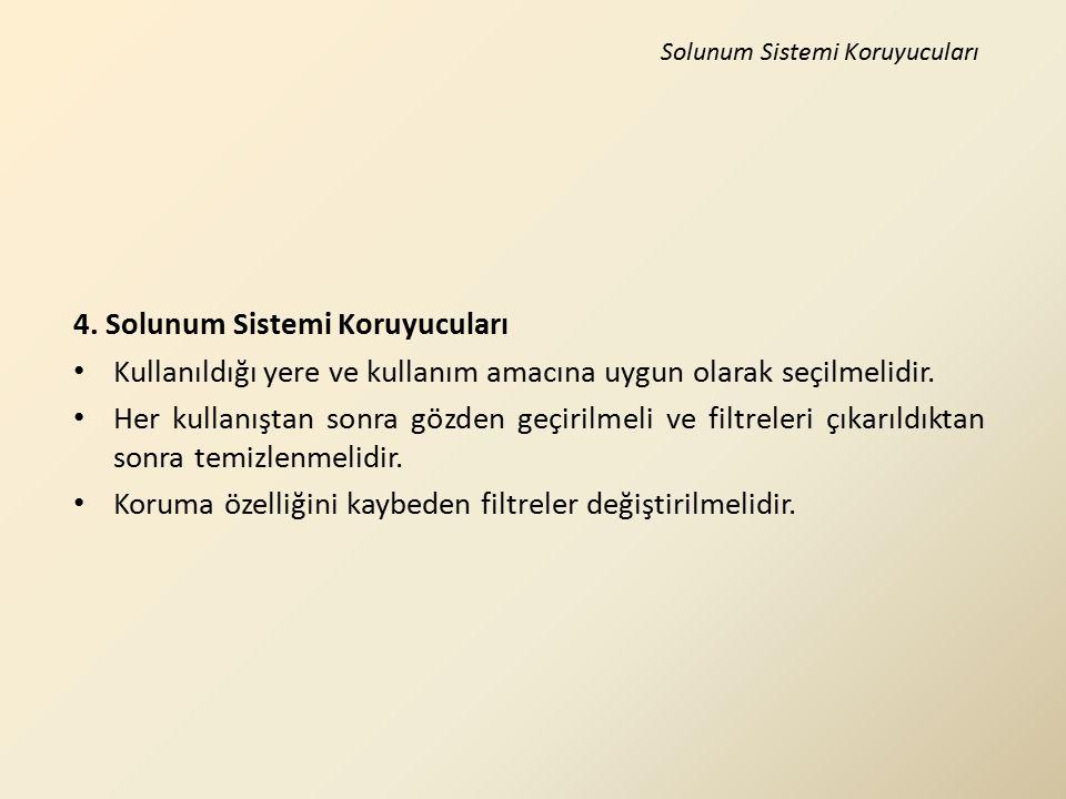 4. Solunum Sistemi Koruyucuları