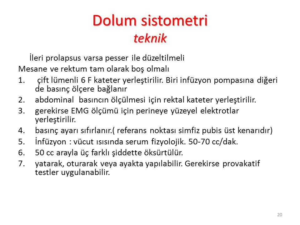 Dolum sistometri teknik