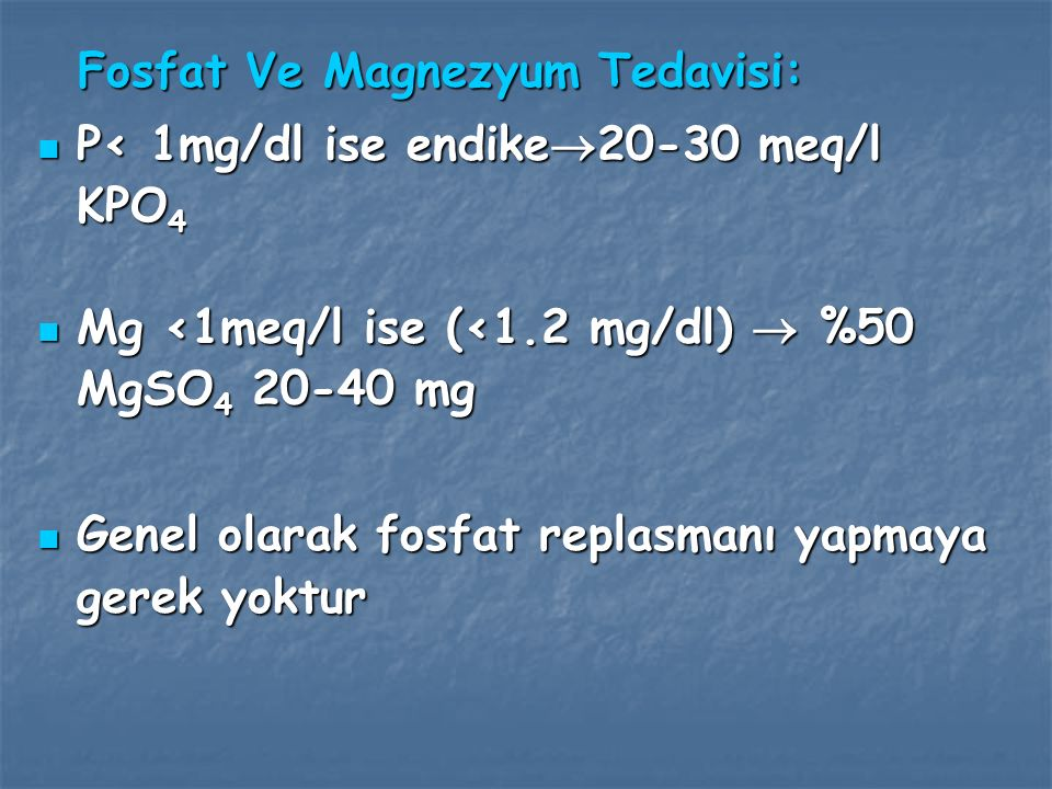 Fosfat Ve Magnezyum Tedavisi: