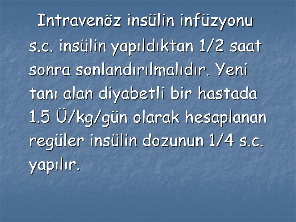 Intravenöz insülin infüzyonu s. c